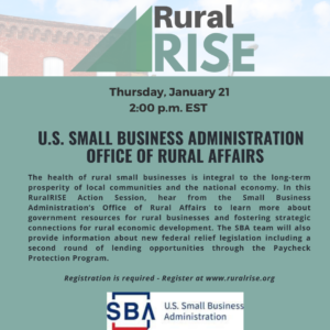 January RuralRISE Speaker Series features the SBA Office of Rural Affairs.