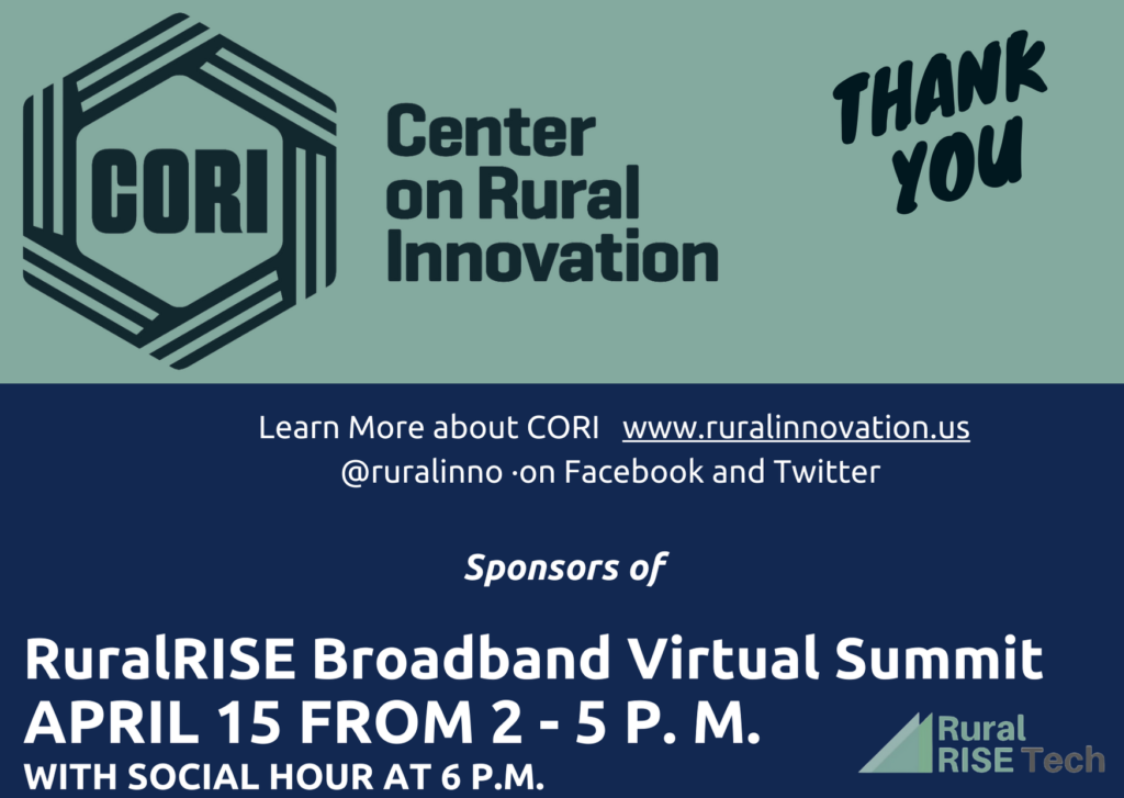 Thanks to our sponsors, the Center on Rural Innovation (CORI)!