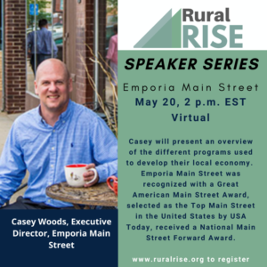 May RuralRISE Speaker Series, Emporia Main Street, Casey Woods, Executive Director
