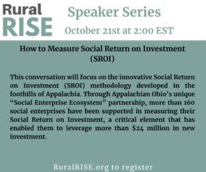 RuralRISE October Speaker Series: How to Measure Social Return on Investment (SROI).
